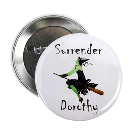 "Surrender Dorothy 2.25"" Button (100 pack)"