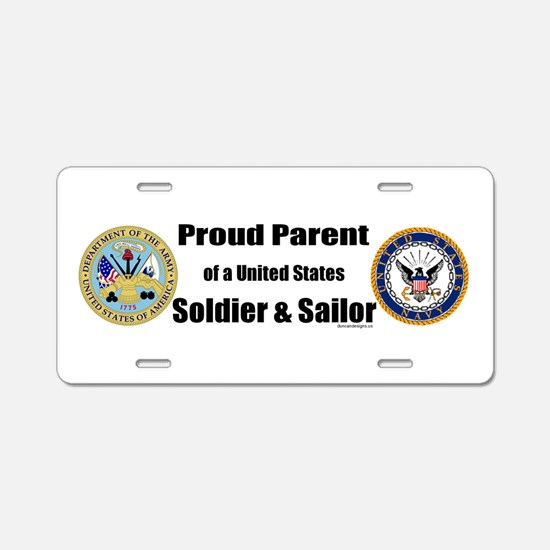 Proud Parent of a U.S. Soldier and Sailor Aluminum