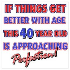 Funny 40th Birthdy designs Poster