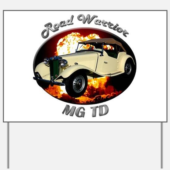 MG TD Yard Sign