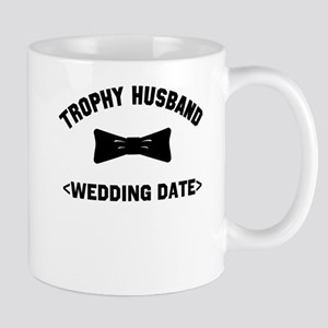 Trophy Husband (Your Wedding Date) Mug