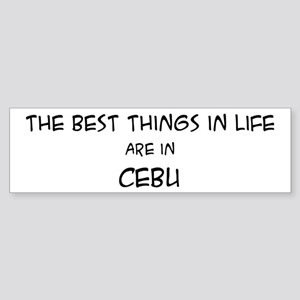 Best Things in Life: Cebu Bumper Sticker