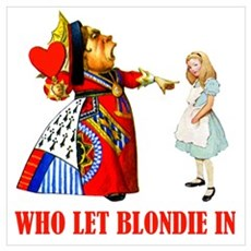 WHO LET BLONDIE IN Poster