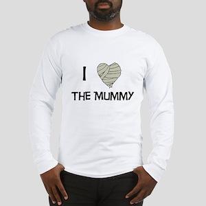 I Love The Mummy Long Sleeve T-Shirt