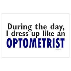 Dress Up Like An Optometrist Poster