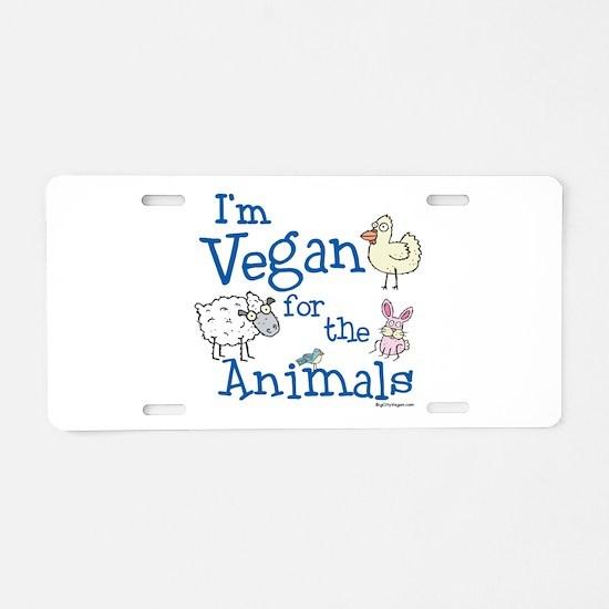 Vegan for Animals Aluminum License Plate