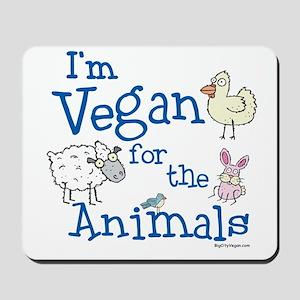 Vegan for Animals Mousepad