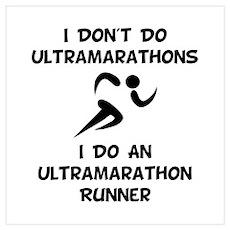 Do An Ultramarathon Runner Poster