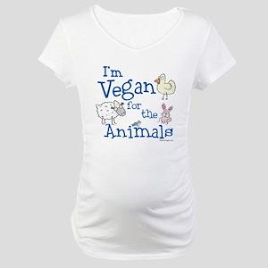 Vegan for Animals Maternity T-Shirt