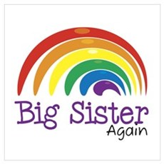Big Sister Again Rainbow Poster