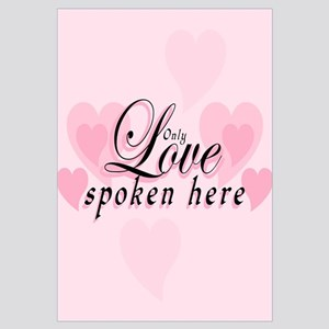 ONLY LOVE SPOKEN HERE