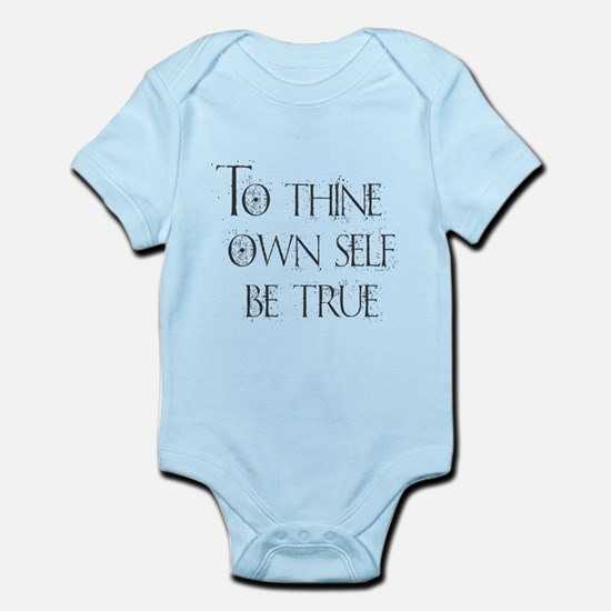 To Thine Own Self. Be True Body Suit