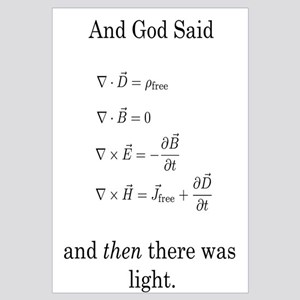 God Said Maxwell's Equations
