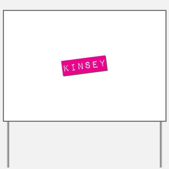 Kinsey Punchtape Yard Sign
