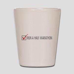 Run a Half Marathon Check Box Shot Glass