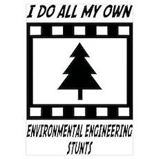 Environmental Engineering Stunts Poster