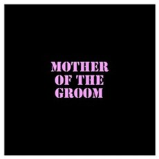 Mother Of The Groom Poster