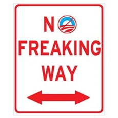 No Freaking Way Obama Poster