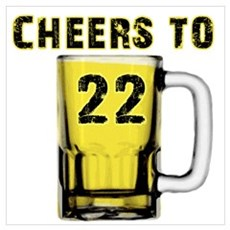 Cheers to 22 years Poster