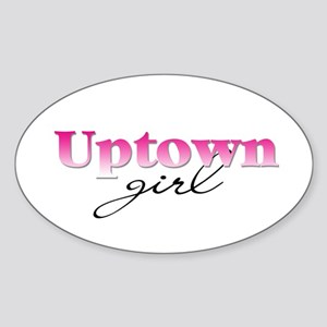 Uptown girl Oval Sticker