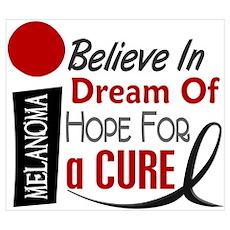 BELIEVE DREAM HOPE Melanoma Poster