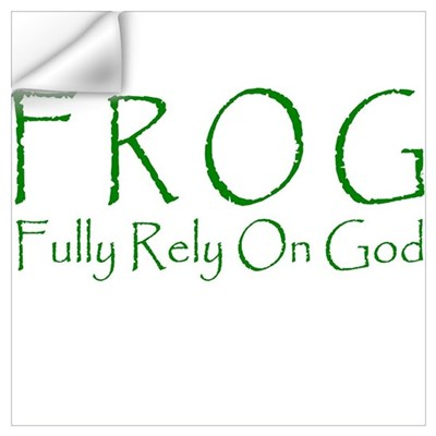 Fully Rely On God Wall Decal