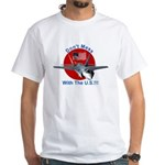 """""""Don't Mess with the U.S."""" White T-Shirt"""