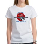 """""""Don't Mess with the U.S."""" Women's T-Shirt"""