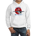 """""""Don't Mess with the U.S."""" Hooded Sweatshirt"""