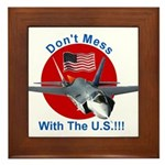 """""""Don't Mess with the U.S."""" Framed Tile"""