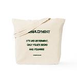 Unemployment Satire Tote Bag