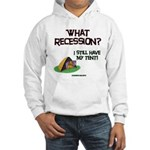 What Recession Hooded Sweatshirt