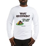 What Recession Long Sleeve T-Shirt