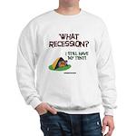What Recession Sweatshirt