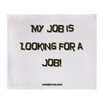 looking for a job Throw Blanket