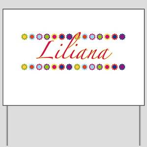Liliana with Flowers Yard Sign