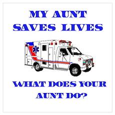 Ambulance Saves Lives-Aunt Poster