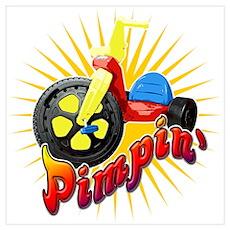 Pimpin' Big Wheel Poster