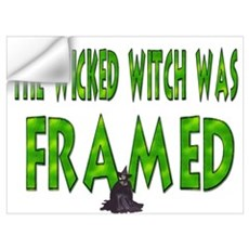 The Wicked Witch Was Framed Wall Decal