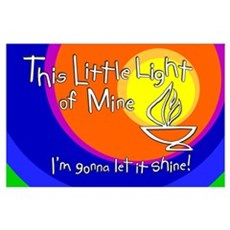 """This Little Light of Mine"" Print - 11x17 Poster"