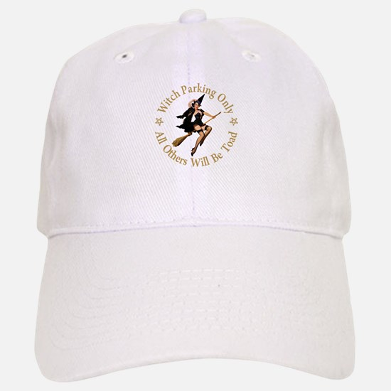 Witch Parking Only Baseball Baseball Cap