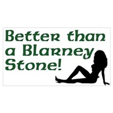 Better than a Blarney Stone Poster