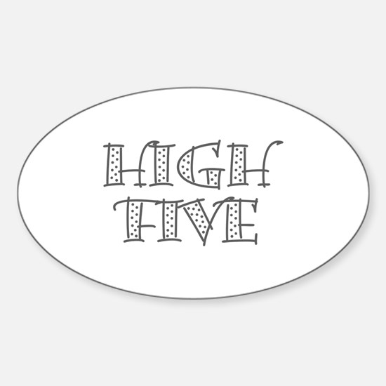 HighFive_Gray Sticker (Oval)