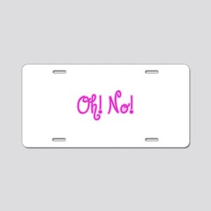 OhNo_Pink Aluminum License Plate