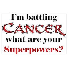 I'm battling Cancer Poster