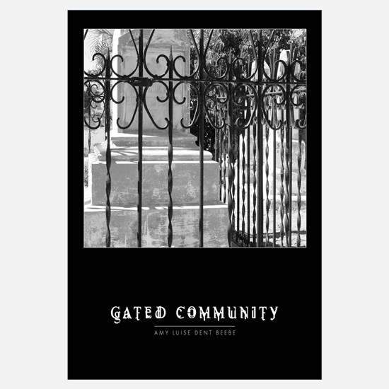 """Gated Community"""
