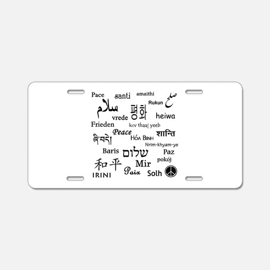 Peace Everywhere! Aluminum License Plate