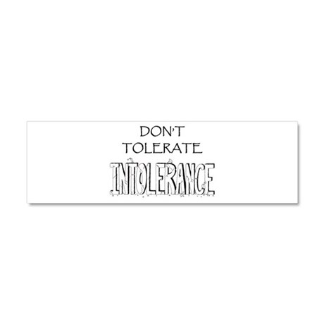 Don't Tolerate Intolerance Car Magnet 10 x 3