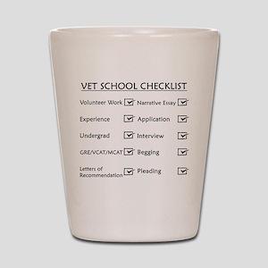 Vet School Checklist Shot Glass