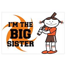 I'm The Big Sister Poster